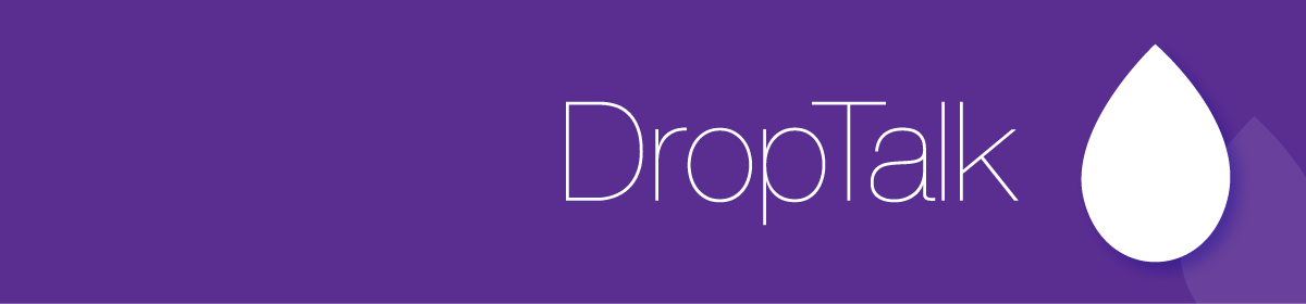 DropTalk